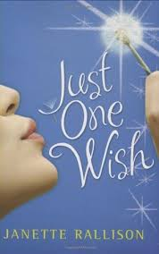 The cover illustration for Just One Wish, a young adult fiction novel by Janette Rallison.