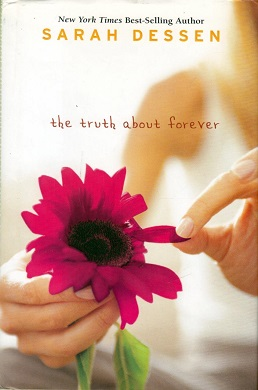 "The book art for ""The Truth About Forever"" by Sarah Dessen."